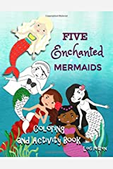 Five Enchanted Mermaids: Coloring and Activity Book (Tales of the Five Enchanted Mermaids) Paperback