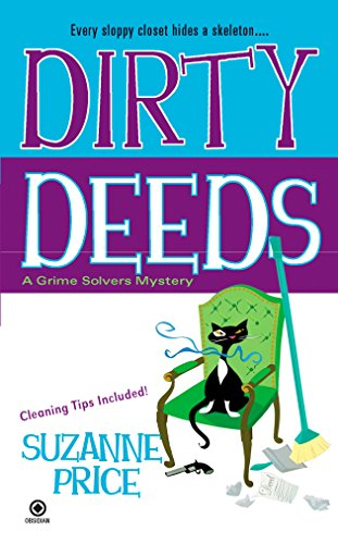 Dirty Deeds: A Grime Solvers Mystery