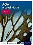 img - for AQA A Level Maths: Year 2 Student Book book / textbook / text book