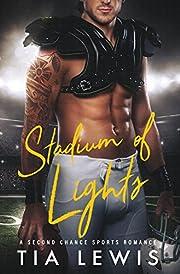 Stadium of Lights: A Second Chance Sports Romance