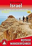 Rother Wanderführer / Israel: Das Heilige Land - von Galiläa bis Eilat. 41 Touren. Mit GPS-Tracks.