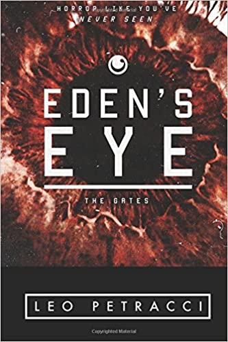 Check Out Eden's Eye, My Most Recent Novel!