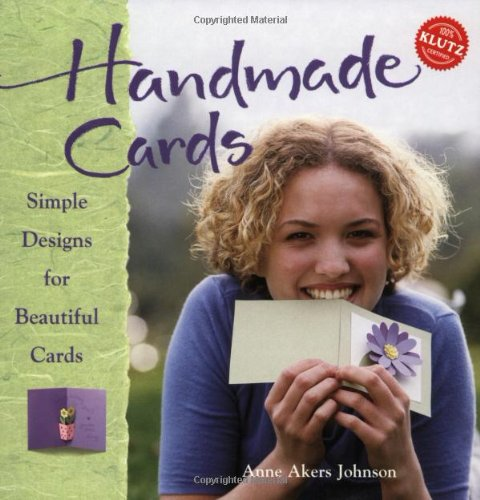 Handmade Cards: Simple Designs for Beautiful Cards (Klutz)