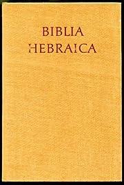 Biblia Hebraica af Rudolf Kittel