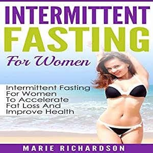 Intermittent Fasting for Women Audiobook