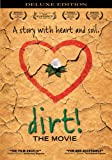 Dirt! The Movie (Deluxe Edition)