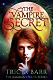 #10: The Vampire Secret (The Amarant Book 1)