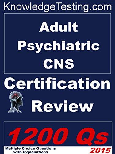 Adult Psychiatric Certified Nurse Specialist (CNS) Certification ...