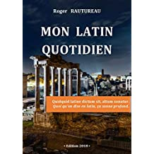 Mon latin quotidien (French Edition)