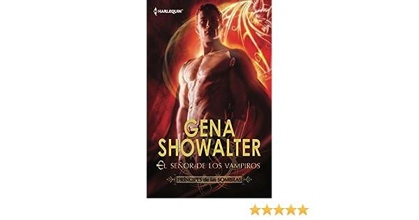 El señor de los vampiros: Príncipes de las sombras (1) (Harlequin Sagas) (Spanish Edition) - Kindle edition by Gena Showalter.