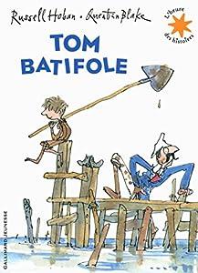 """Afficher """"Tom batifole"""""""
