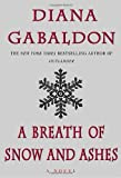 A Breath of Snow and Ashes (Outlander) by Diana Gabaldon (2005-09-27)