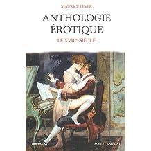 Anthologie érotique - Tome 3: Le XVIIIème siècle