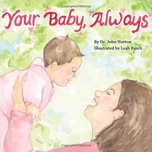 Your Baby, Always (Love Baby Healthy) pdf epub