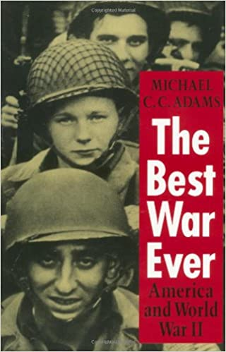Book The Best War Ever: America and World War II (The American Moment)
