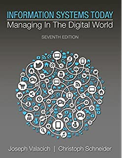 Information systems today managing the digital world 8th edition information systems today managing in a digital world plus mylab mis with pearson etext fandeluxe Gallery