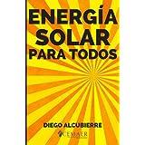 Cada día que pasa estás perdiendo la oportunidad de beneficiarte de la energía solar. Este libro te guiará en comprender cómo funciona la energía solar y cómo puedes aplicarla en tu vida.  ENERGÍA SOLAR... ¿PARA TODOS?  Todo el mundo puede aprovechar...