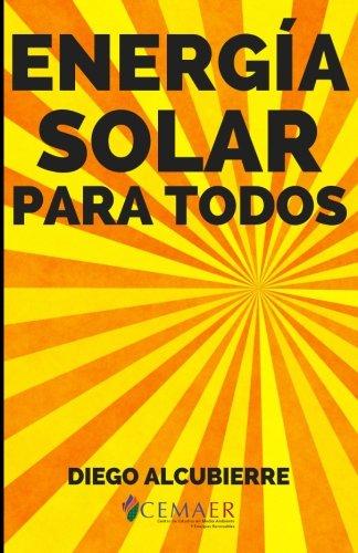 Energ A Solar Para Todos  Spanish Edition