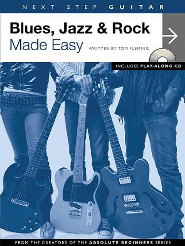 (Next Step Guitar - Blues, Jazz & Rock Made Easy)