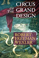 Circus of the Grand Design Kindle Edition