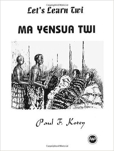 Amazon com: Let's Learn Twi: Ma Yensua Twi (English and Twi Edition