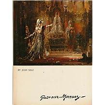 GUSTAVE MOREAU CROWN ART LIB by Jean Selz (1988-12-12)