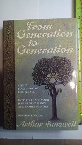 From Generation to Generation: How to Trace Your Jewish Genealogy and Family History by Arthur Kurzweil (1994-06-03) (Best Way To Trace Ancestry)