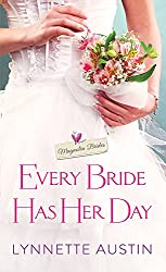 Every Bride Has Her Day: a heartwarming and sweet southern romance (Magnolia Brides Book 2)