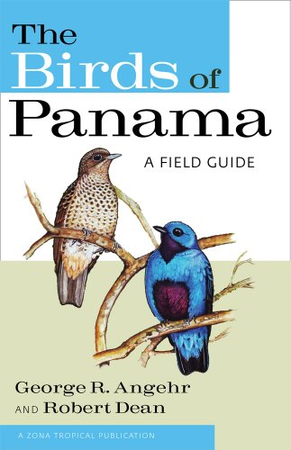 (The Birds of Panama: A Field Guide (Zona Tropical Publications))