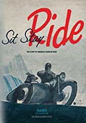 Across America, dogs of all breeds ridein the open air of motorcycle sidecars, whether on short trips around town or extended adventures on the open road. Sit Stay Ride: The Story of America's Sidecar Dogs is a delightful and inspiring docume...