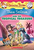 Thea Stilton #22: Thea Stilton and the Tropical Treasure