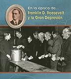 Franklin D. Roosevelt y la Gran Depresión, Terri DeGezelle, 143290597X