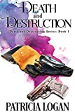 Death and Destruction (The Death and Destruction series Book 1)