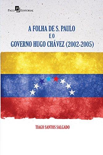 A Folha de São Paulo e o Governo Hugo Chávez. 2002-2005