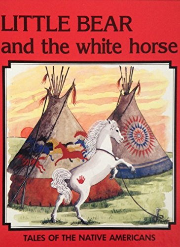 Download Little Bear And The White Horse Tales Of The