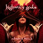Highway Gods | Edward Teach