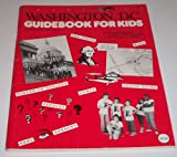 img - for Washington DC Guidebook for Kids book / textbook / text book