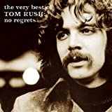 Very Best of Tom Rush: No Regr
