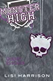 Monster High 3: Querer es poder (Monster High 3: Where There's a Wolf, There's a Way) (Spanish Edition)