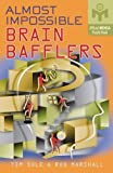 img - for Almost Impossible Brain Bafflers (Mensa) book / textbook / text book