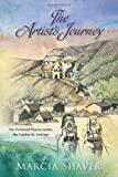 The Artist's Journey, Marcia Shaver, 1935359290