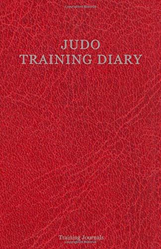 Judo Training Diary: Training journal/diary/log/Red Edition por Training Journals