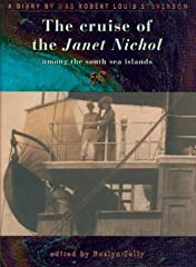 In April 1890 the steamer Janet Nicoll set off from Sydney for a three-month trading voyage through the central and western Pacific. Aboard were seven white men, a crew of forty islanders, and one woman: a short-haired, barefoot, cigarette-sm...