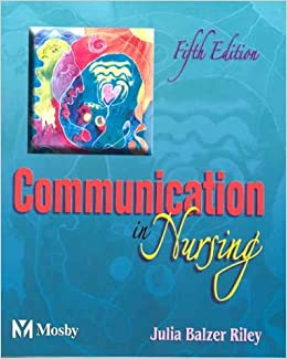 Descargar Libros Para Ebook Gratis Communication In Nursing (communication In Nursing (balzer-riley)) Documentos PDF