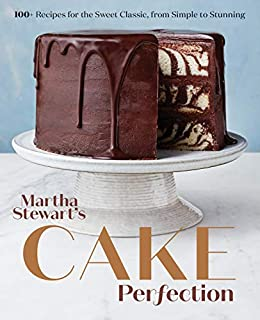 Book Cover: Martha Stewart's Cake Perfection: 100  Recipes for the Sweet Classic, from Simple to Stunning