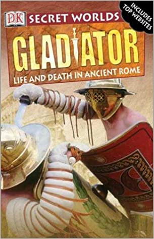Gladiators (DK Secret Worlds)