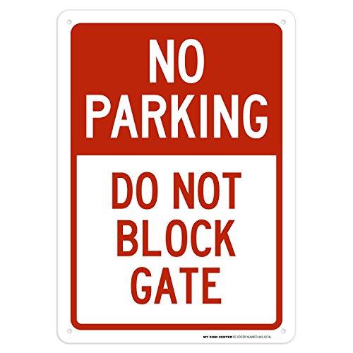 No Parking Do Not Block Gate Sign - 10