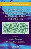 Technology of Pressure-Sensitive Adhesives and Products (Handbook of Pressure-Sensitive Adhesives and Products)