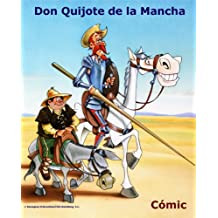 Don Quijote De La Mancha - Cómic Book (Spanish Edition)