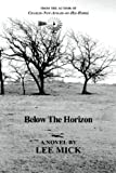 Below the Horizon, Lee Mick, 1420870653